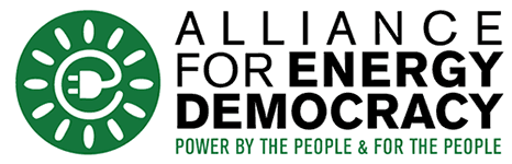 Alliance for Energy Democracy - Power By the People & For the People
